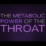 Metabolic Throat