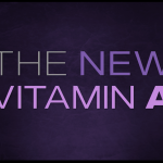 The New Vitamin A