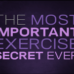 The Most Important Exercise Secret