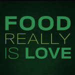 Food Really is Love