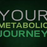 Your Metabolic Journey