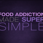 Food addiction made super simple