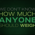 how much anyone weigh
