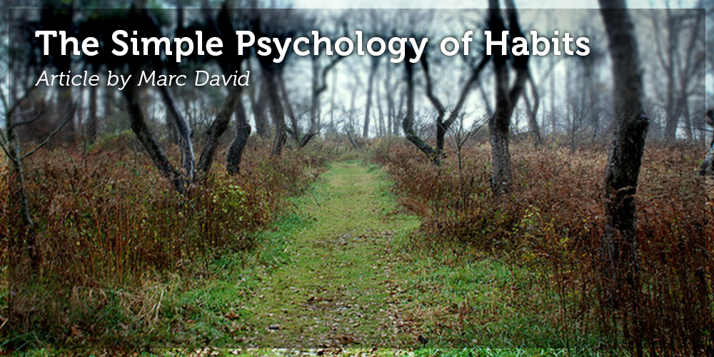 The Simple Psychology of Habits