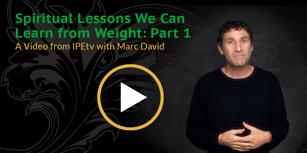 Spiritual Lessons We Can Learn from Weight- Part 1