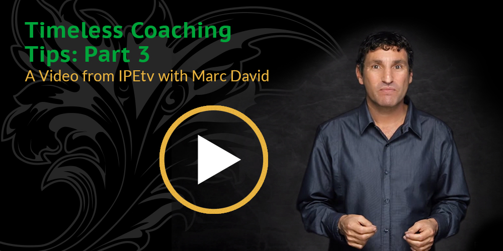 Timeless Coaching Tips Part 3