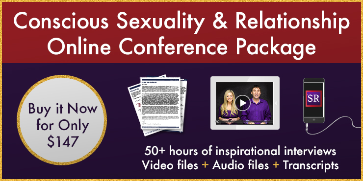 Conscious Sexuality and Relationship Conference