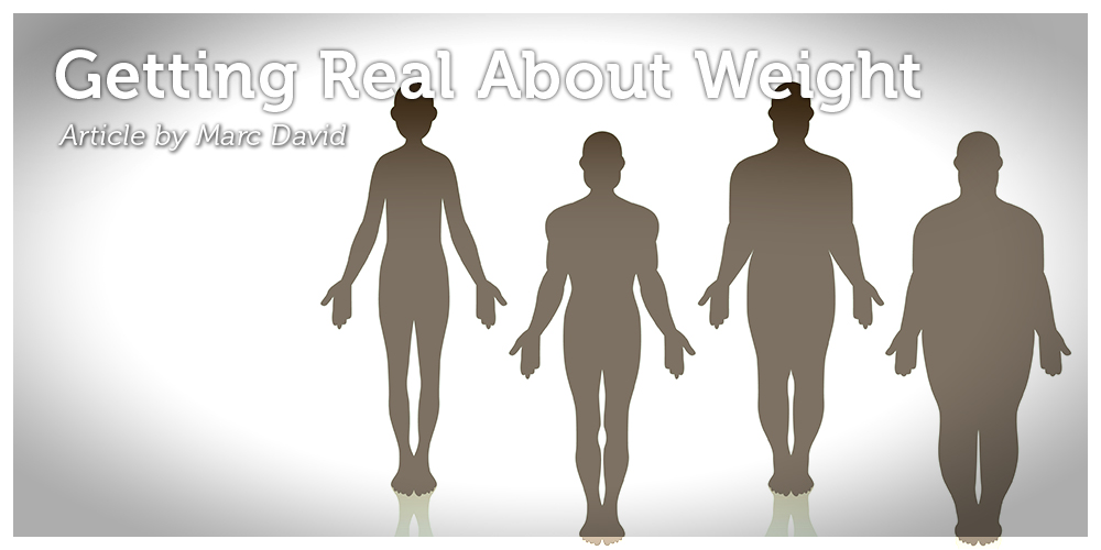 Getting Real About Weight