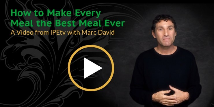 How to Make Every Meal the Best Meal Ever