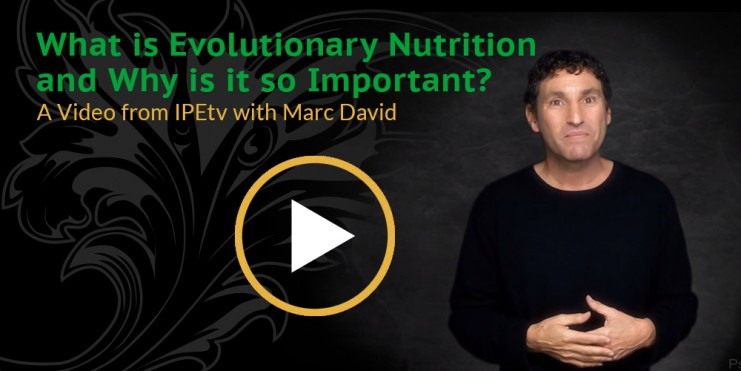 What is Evolutionary Nutrition and Why is it so Important