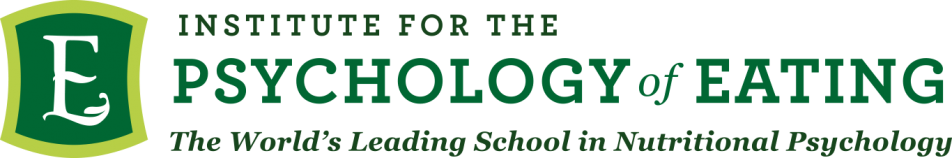 The Institute for the Psychology of Eating, the World's Leading School in Nutritional Psychology