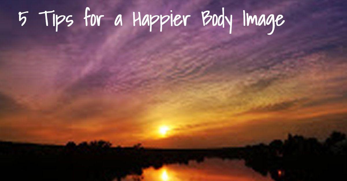 5-tips-for-a-happier-body-image