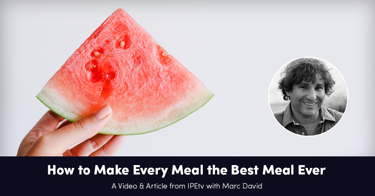 how-to-make-every-meal-the-best-meal-ever
