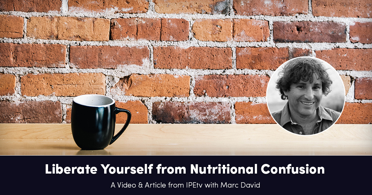 liberate-yourself-from-nutritional-confusion