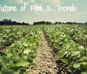 the-future-of-food-5-trends