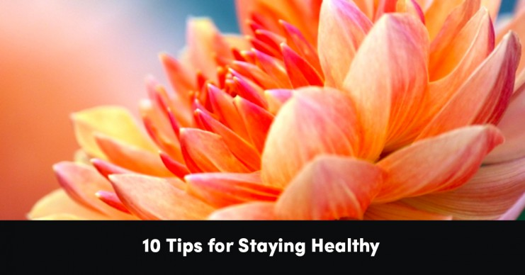10-tips-for-staying-healthy