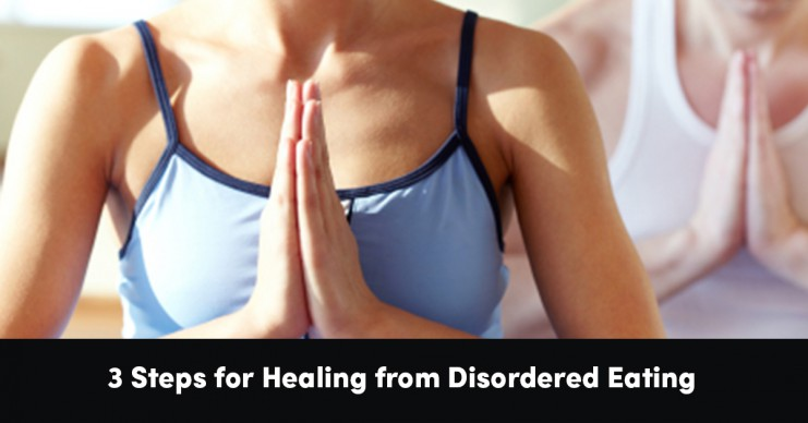 3-steps-for-healing-from-disordered-eating