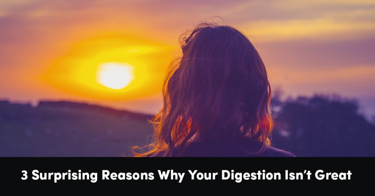 3-surprising-reasons-digestion-isnt-great
