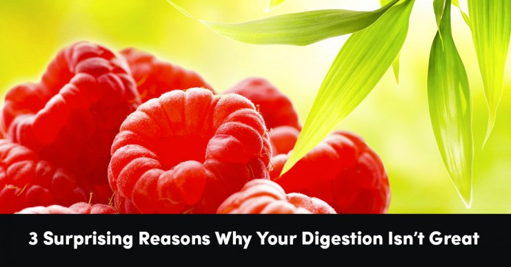 3-surprising-reasons-your-digestion-isnt-great