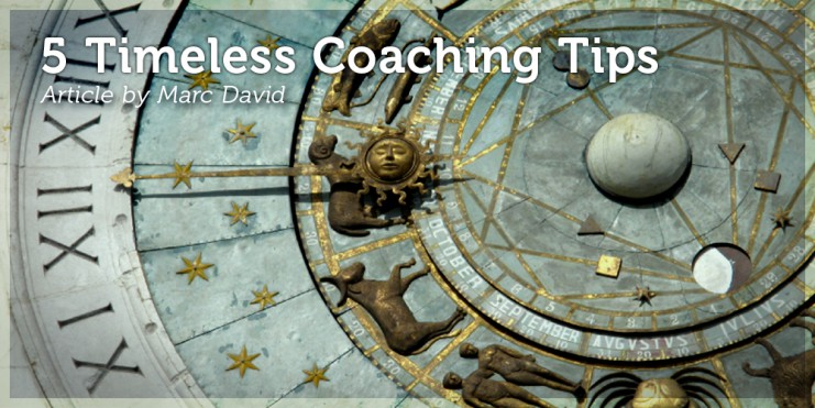 5 Timeless Coaching Tips
