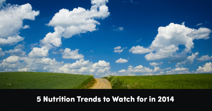 5-nutrition-trends-to-watch-for-in-2014