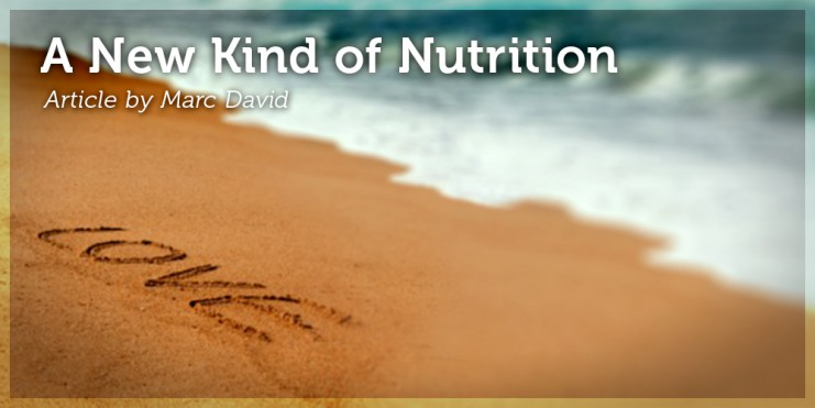 A New Kind of Nutrition