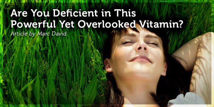 Are You Deficient in This Powerful Yet Overlooked Vitamin_
