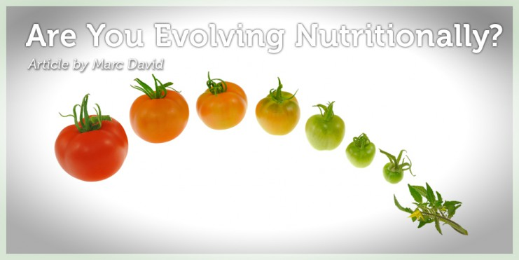 Are You Evolving Nutritionally_