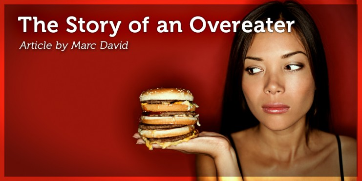 The Story of an Overeater