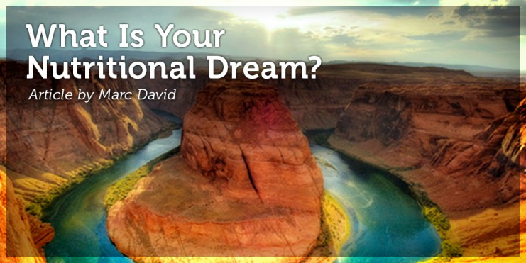 What Is Your Nutritional Dream_