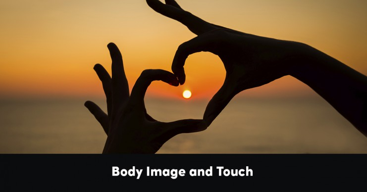 body-image-and-touch