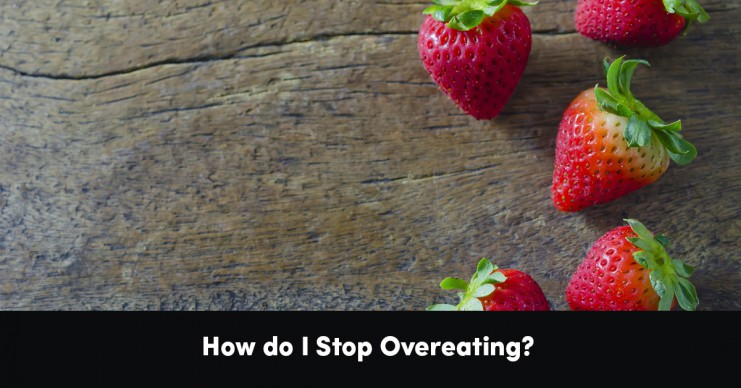 how-do-i-stop-overeating