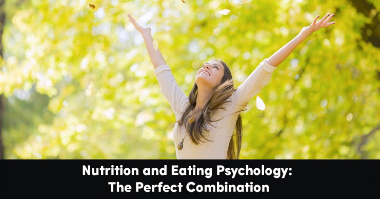 nutrition-eating-psychology-perfect-combination