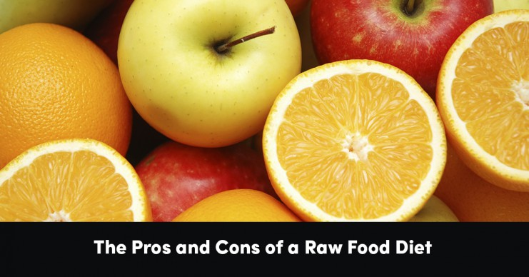 the-pros-and-cons-of-a-raw-food-diet