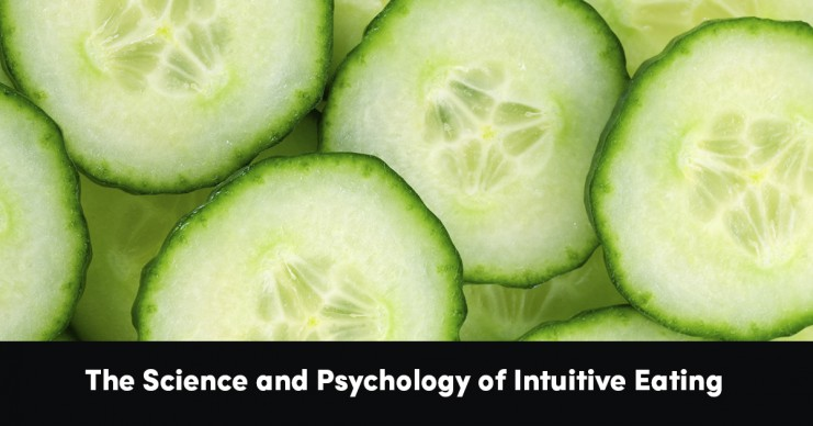 the-science-and-psychology-of-intuitive-eating