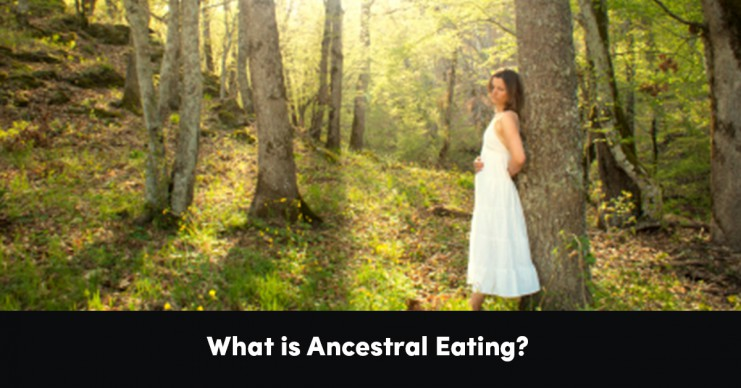 what-is-ancestral-eating