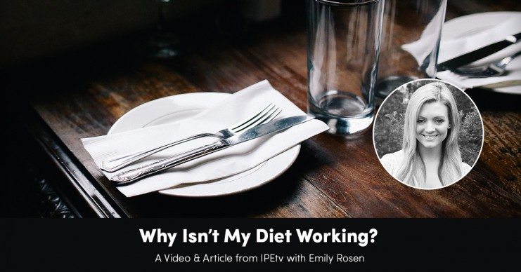 why-isnt-my-diet-working-new
