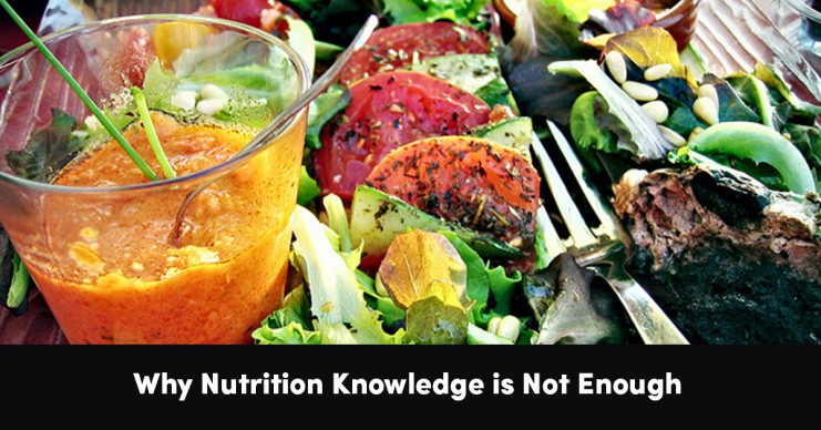 why-nutrition-knowledge-is-not-enough