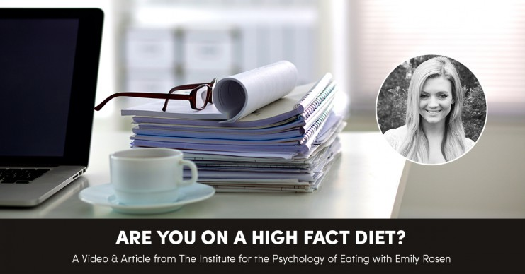 Are You On A High Fact Diet?