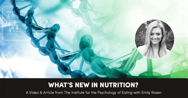 What's New in Nutrition