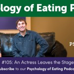 Psychology of Eating Episode 105
