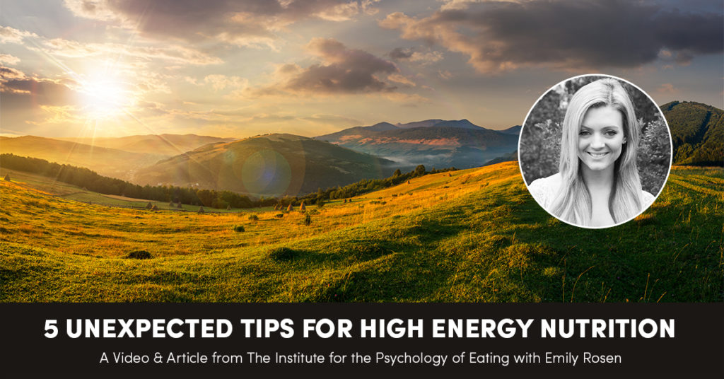 5 Unexpected Tips for High Energy Nutrition