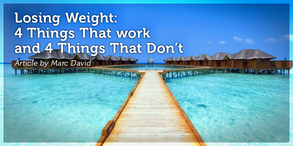 Losing Weight: 4 Things That Work and 4 Things That Don't