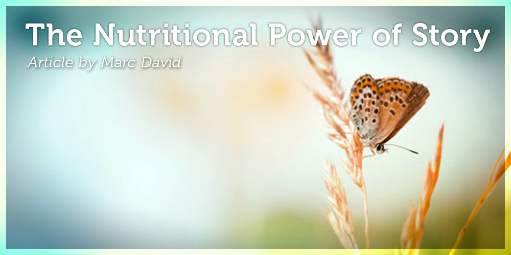 The Nutritional Power of Story