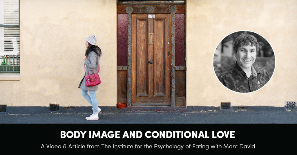 Body Image and Conditional Love