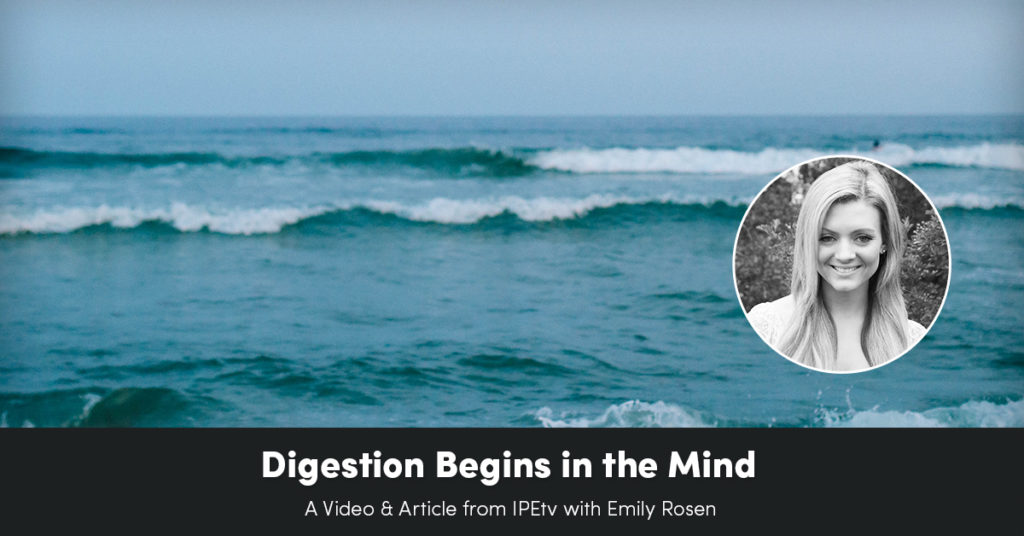 Digestion Begins in the Mind