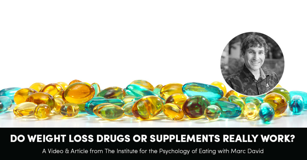 Do Weight Loss Drugs Or Supplements Really Work?