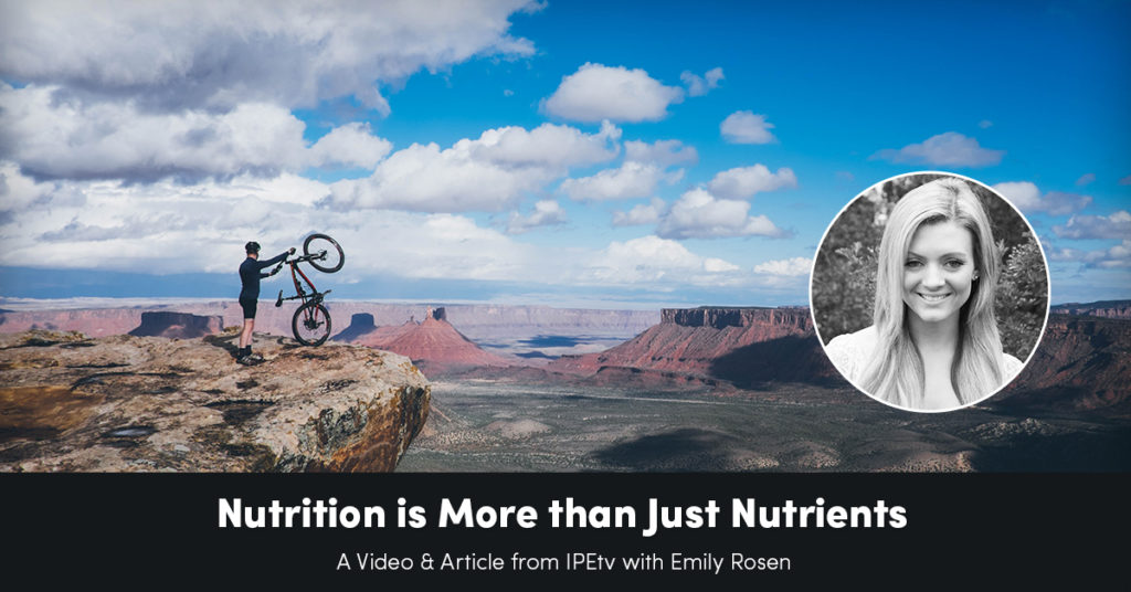 Nutrition is More Than Just Nutrients