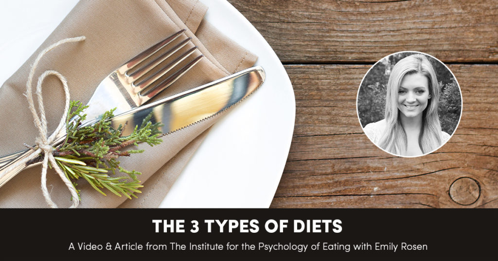 The 3 Types of Diets