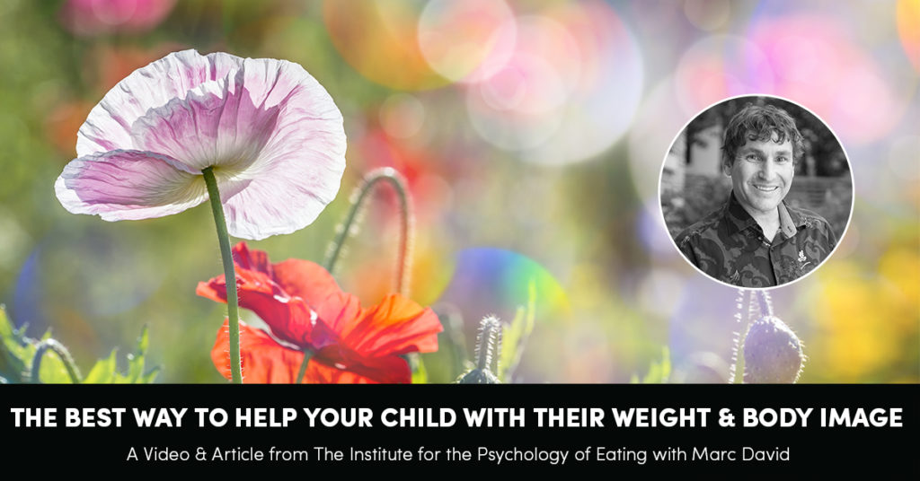The Best Way To Help Your Child With Their Weight & Body Image